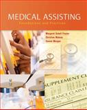 Medical Assisting : Foundations and Practices, Frazier, Margaret Schell and Malone, Christine, 0135150582