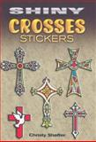 Shiny Crosses Stickers, Christy Shaffer, 048647058X