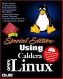 Special Edition Using Caldera Openlinux, Smart, Allan and Ratcliffe, Erik, 0789720582