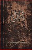 End Days, Edward A. Holsclaw, 0982910584
