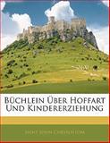 Büchlein Über Hoffart Und Kindererziehung, Saint John Chrysostom, 1141750589