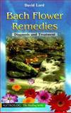 Bach Flower Remedies, David Lord, 9654940582