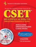 CSET with CD-ROM (REA) Multiple Subjects with Software (REA) : The Best Teachers' Test Prep for the CSET, DenBeste, Michelle and Jordine, Melissa, 073860058X