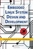 Embedded Linux System Design and Development, Neelakandan, Sriram and Raghavan, P., 0849340586