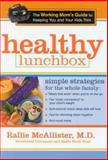 Healthy Lunchbox, Rallie McAllister, 0895260581