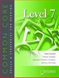 Common Core Skills and Strategies for Reading Level 7, Saddleback Educational Publishing, 162250058X