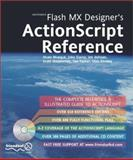 Macromedia Flash MX Designer's ActionScript Reference, Bhangal, Sham and Rhodes, Glen, 1903450586