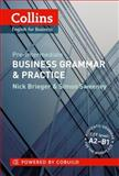 Business Grammar and Practice, Nick Brieger and Simon Sweeney, 0007420587