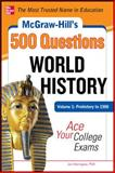 World History : Prehistory to 1500 - Ace Your College Exams, Muntone, Stephanie and Sterngass, Jon, 0071780580