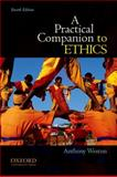 A Practical Companion to Ethics, Weston, Anthony, 019973058X