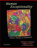 Human Exceptionality : School, Community, and Family, Hardman, Michael L. and Drew, Clifford J., 0495810584