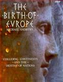The Birth of Europe 9780563360582