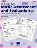 The Ultimate Music Assessment and Evaluation Kit, Cheryl Lavender, 0634020587