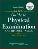 Bates' Guide to Physical Examination and History Taking, Bickley, Lynn S., 0781780586