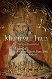 Medieval Italy : Texts in Translation, , 0812220587