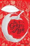 The Golden Apple, Faerl Marie ., 1493660586