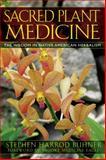 Sacred Plant Medicine, Stephen Harrod Buhner, 1591430585