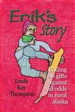 Erik's Story, Linda Kay Thompson, 1594330581
