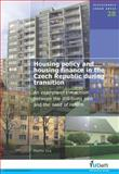 Housing Policy and Housing Finance in the Czech Republic During Transition : An Example of the Schism Between the Still-Living Past and the Need of Reform, M. Lux, 1607500582