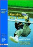 Planning the Pre-5 Setting, Kim McVitty and Christine Macintyre, 1843120585