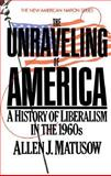 The Unraveling of America 9780061320583