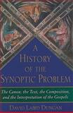 A History of the Synoptic Problem, David Laird Dungan, 0300140584