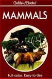 Mammals, Donald Hoffmeister and Herbert S. Zim, 0307240584