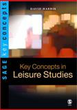 Key Concepts in Leisure Studies, Harris, David E., 0761970584