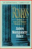 Romans - An Expositional Commentary Vol. 3 : God and History (Romans 9-11), Boice, James Montgomery, 0801010586