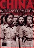 China in Transformation : 1900-1949, Mackerras, Colin, 1405840587