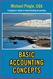 Basic Accounting Concepts, Michael Cga Pingle, 1479720585