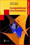 Computational Line Geometry, Pottmann, Helmut and Wallner, Johannes, 3540420584