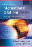 Introduction to International Relations : Theories and Approaches, Jackson, Robert and Sørensen, Georg, 0199260583
