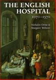 English Hospital, 1070-1570, Nicholas Orme and Margaret Webster, 0300060580