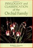 Phylogeny and Classification of the Orchid Family, Dressler, Robert L., 0521450586