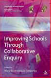 Improving Schools Through Collaborative Enquiry, Street, Hilary and Temperley, Julie, 0826470580