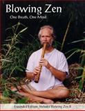 Blowing Zen: Expanded Edition, Carl Abbott, 1475200587