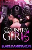 Country Girls, Blake Karrington, 1482370581
