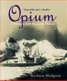 Opium, Barbara Hodgson, 1553650581