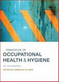 Principles of Occupational Health and Hygiene : An Introduction, , 174175058X