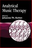 Analytical Music Therapy, Eschen, Johannes Th. , 1843100584