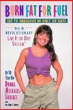 Burn Fat for Fuel, Donna Michaels-Surface and Gary S. Snyder, 1882330587