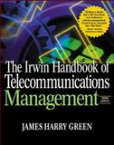The Irwin Handbook of Telecommunications Management, Green, James H. and DiPiro, Joseph T., 0071370587