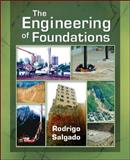 The Engineering of Foundations, Salgado, Rodrigo, 0072500581