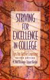 Striving for Excellence in College : Tips for Active Learning, Browne, M. Neil and Keeley, Stuart M., 0130220582