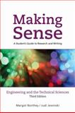 Making Sense in Engineering and the Technical Sciences : A Student's Guide to Research and Writing, Northey, Margot and Jewinski, Judi, 0195430581
