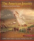 The American Journey : A History of the United States, Abbott, Carl E. and Anderson, Virginia DeJohn, 020501058X