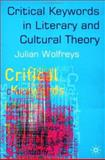 Critical Keywords in Literary and Cultural Theory, Wolfreys, Julian, 0333960580
