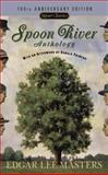 Spoon River Anthology, Edgar Lee Masters, 0451530586