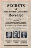 Secrets of Our Hidden Controllers Revealed 9780615280585